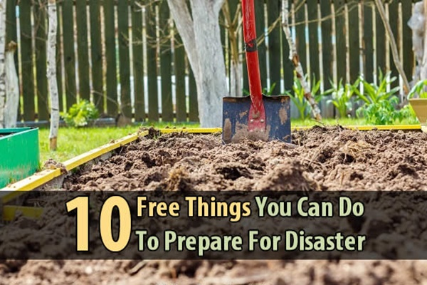 10 Free Things You Can Do To Prepare For Disaster - When it comes to prepping, patience isn't just a virtue--it's a necessity. Prepping takes time. You have to cut back on luxuries, keep a budget, hunt for bargains, and find ways to prepare for free. That's where this article comes in.
