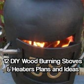 12 DIY Wood Burning Stoves and Heaters Plans and Ideas