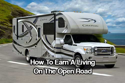 How To Earn A Living On The Open Road