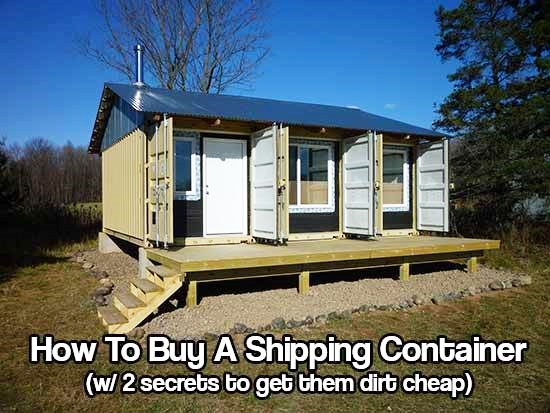 How to find and buy a shipping container with 2 secrets for How to buy a house cheap