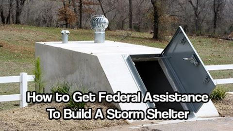 How to Get Federal Assistance To Build A Storm Shelter