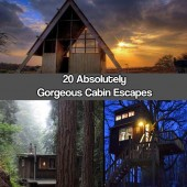 20 Absolutely Gorgeous Cabin Escapes