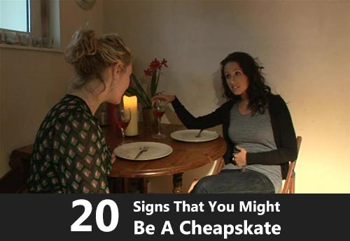 20 Signs That You Might Be A Cheapskate