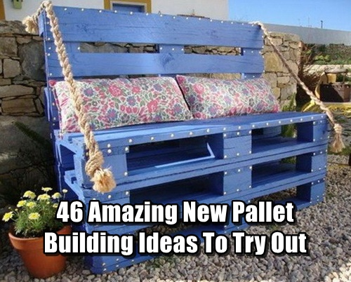 pallet building ideas. 46 amazing new pallet building ideas to try out