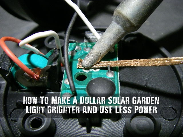 How To Make A Dollar Solar Garden Light Brighter And Use Less I Love
