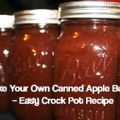 Make Your Own Canned Apple Butter – Easy Crock Pot Recipe