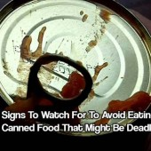 Signs To Watch For To Avoid Eating Canned Food That Might Be Deadly