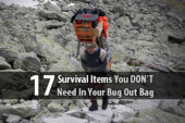 17 Survival Items You DON'T Need In Your Bug Out Bag