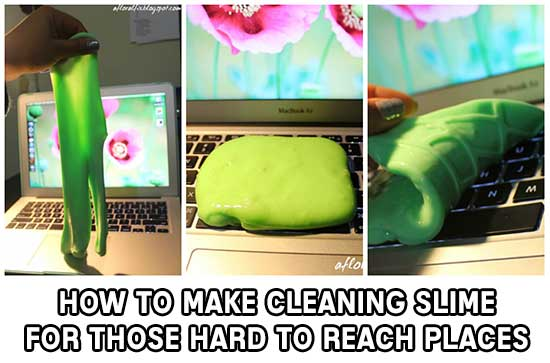How To Make Cleaning Slime For Those Hard To Reach Places