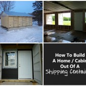 How to Build a Home / Cabin Out Of A Shipping Container