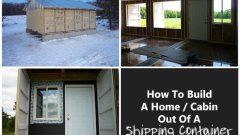How to Build a Home/Cabin Out of a Shipping Container