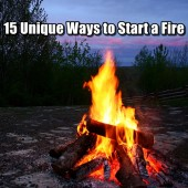 15 Unique Ways to Start a Fire