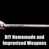 DIY Homemade and Improvised Weapons
