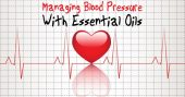Managing Blood Pressure with Natural Oils - Those who deal with diabetes, arthritis, and are managing blood pressure levels will be hard pressed to make it through a long lasting disaster. Learning different ways to help yourself when the pharmacy isn't open is a powerful skill to have!