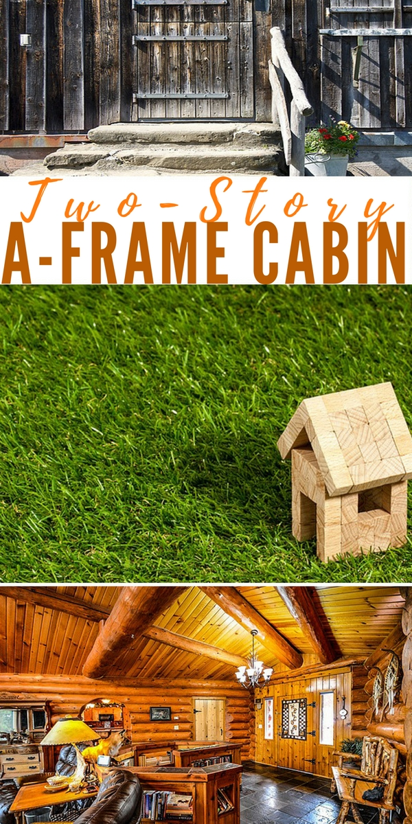 Two-Story A-Frame Cabin - DIY