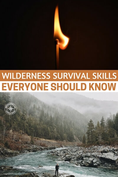 Wilderness Survival Skills Everyone Should Know - Surviving in the wilderness comes down to one important factor – preparation. This alone can affect how the entire experience goes. Unfortunately, in some cases, we are not always able to prepare the essentials for a trip into the wild.
