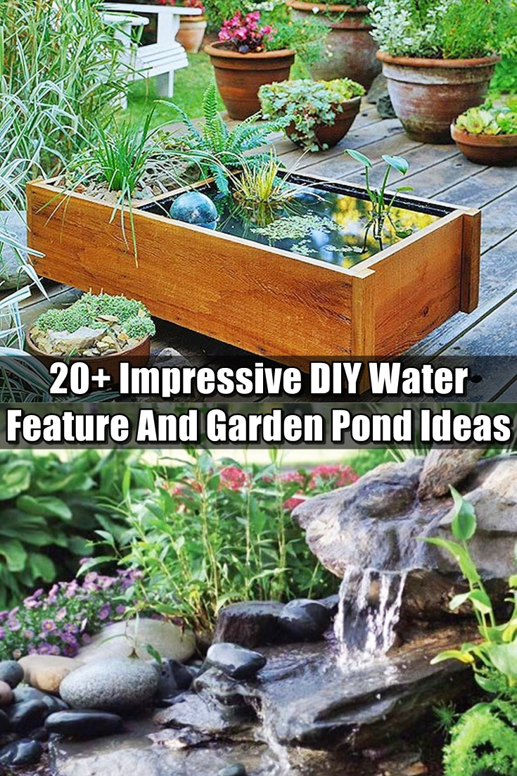 20+ Impressive DIY Water Feature And Garden Pond Ideas ... on Water Feature Ideas For Patio id=47118