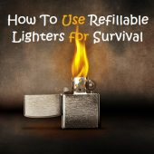 How To Use Refillable Lighters for Survival