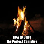 How to Build the Perfect Campfire - The campfire is one of the most basic of outdoor skills, although many people don't know how to build them properly. It is essential for survival, and someday it may be for you, too.
