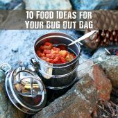 10 Fantastic Food Ideas for Your Bug Out Bag