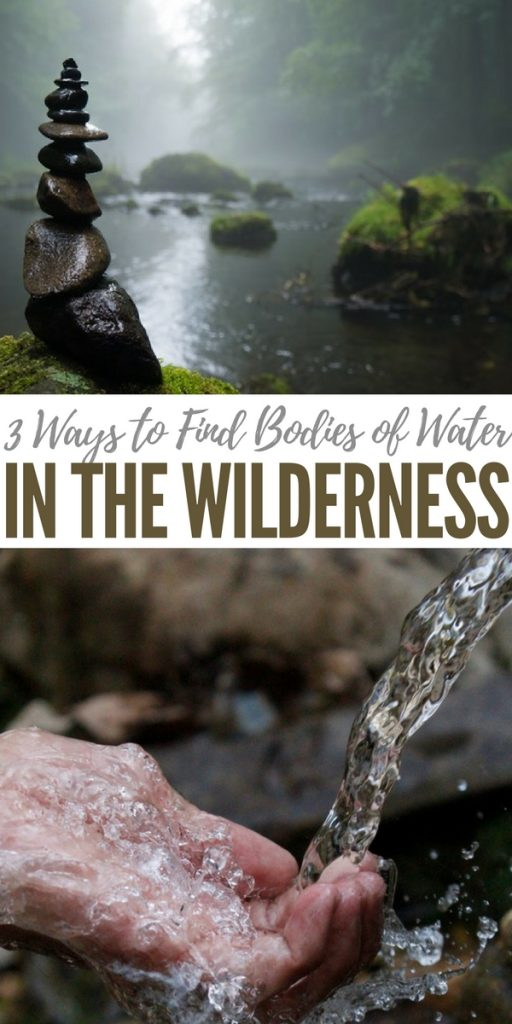 3 Ways to Find Bodies of Water in the Wilderness - Learn these three simple techniques to finding water and you'll be a hell of a lot more prepared in case you are forced to bug out into the wilderness.