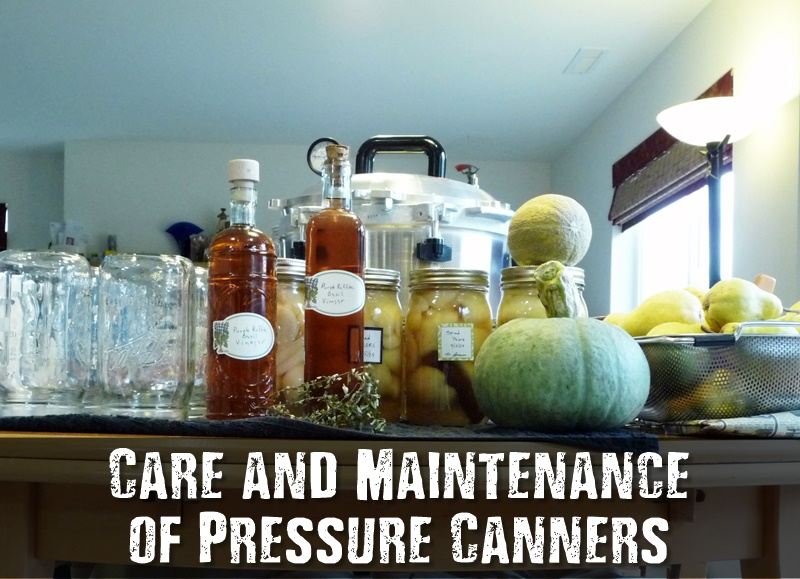 Care and Maintenance of Pressure Canners