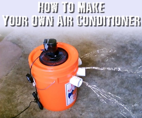 How To Make Your Own Air Conditioner Shtf Amp Prepping Central