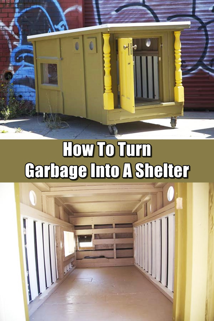 Shtf Shelter: How To Turn Garbage Into A Shelter