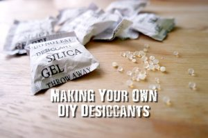 Making Your Own DIY Desiccants - Removing moisture from food, or anything else you want to preserve, helps make the object in question safe from growing mold and rendering it useless or unsafe.