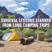 Survival Lessons Learned from Long Camping Trips