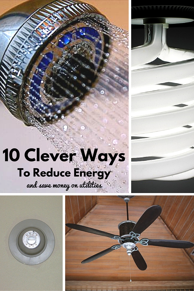 10 Clever Ways To Reduce Energy And Save Money On