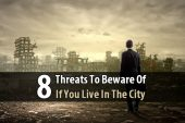 8 Threats To Beware Of If You Live In The City - Urban survival is a popular topic among preppers, probably because most of them--despite dreams of a homestead in the country--live in big cities so they can get to work in a reasonable amount of time. I'd like to tell these people that the city can be just as safe as the country during a disaster, but it's simply not true. The fact is: cities will be far more dangerous if the SHTF.