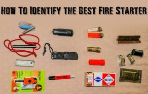 How To Identify the Best Fire Starter