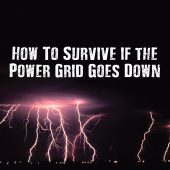 How To Survive if the Power Grid Goes Down
