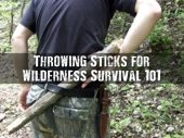Throwing Sticks for Wilderness Survival 101 - Knowing what wood, how to make and how to use throwing sticks could greatly improve your survival chances in an emergency situation.