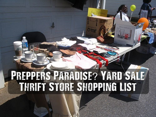 Preppers Paradise? Yard Sale/Thrift Store Shopping List - Any preparedness item is fair game and you never know what you'll find at a yard sale that might not be on your list, so keep an open mind, but here's a few things to watch for if you don't already have them.