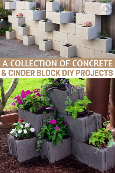 A Collection Of Concrete & Cinder Block DIY Projects - Check out these functional and eye-appealing clips that will give you what you need to get the ideas flowing, and send you on a mad hunt for a stash of your own!