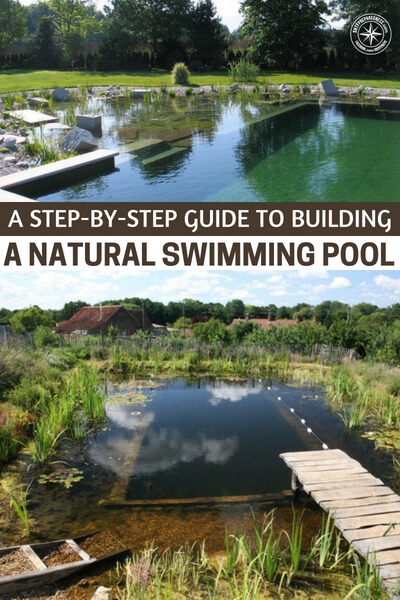 A Step-By-Step Guide to Building a Natural Swimming Pool - If you do not want to swim in chemicals which can actually harm you then this project is for you. Plus they look beautiful so why wouldn't you wan't one of these in your garden.