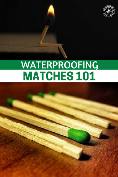 Waterproofing Matches 101 – How to Do It and Save Tons of Money - In general, there are three main ways to do it, each of which require hardly any time, energy, or materials.