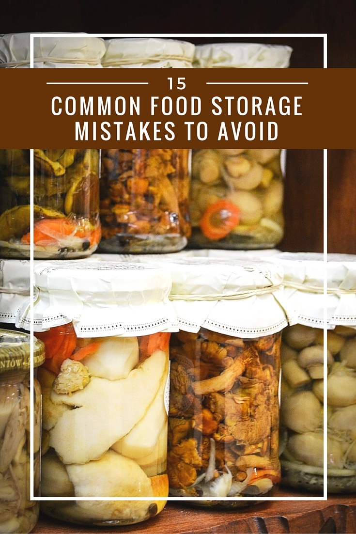 15 common food storage mistakes to avoid shtf prepping homesteading central. Black Bedroom Furniture Sets. Home Design Ideas