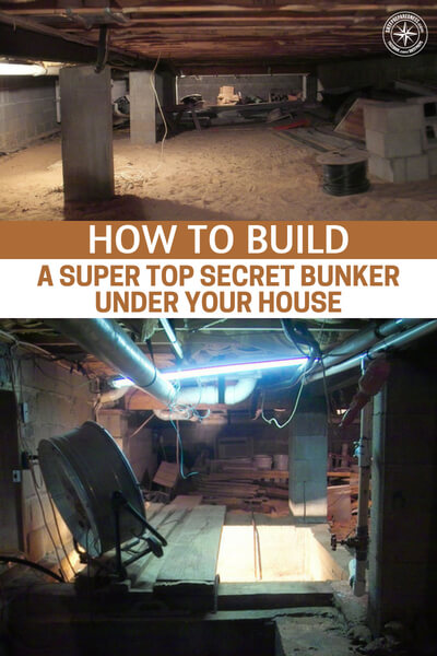 How to Build a Super Top Secret Bunker under Your House - You get detailed instructions on how to do this and watch the finished bunker in the newly added videos they added. This truly is just an awesome project! Obviously this is a very advanced DIY project but think of the end result.