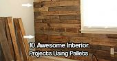 10 Awesome Interior Projects Using Pallets — I don't know many places in the world that don't have an abundance of shipping pallets. They can usually be found for free or extremely inexpensive and the uses for them are endless!
