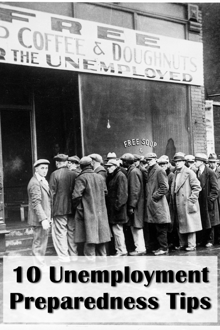 10 Unemployment Preparedness Tips - Being prepared is so much more than being able to know how to make a fire with sticks or how to make a shelter out of trash. Yes that is great and important information to know but in the world we live in currently these unemployment tips may just save your butt, and your sanity.
