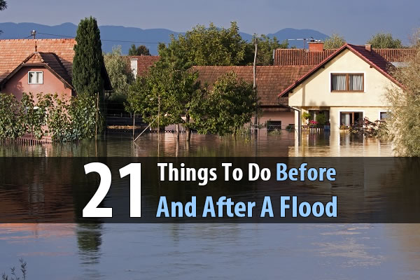 21 Things To Do Before and After a Flood - Floods have taken the lives of countless people over the years, and in many cases it's because those people didn't think a simple flood was something to be afraid of. Think again and be prepared.