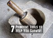 7 Primitive Tools to Help You Survive - 7 primitive tools that you can make yourself. Your skills will be increased, your chances of survival go up, and now you have useful tools that are easy to make to help you thrive! Even when things look bleak, your skills will pull you through!