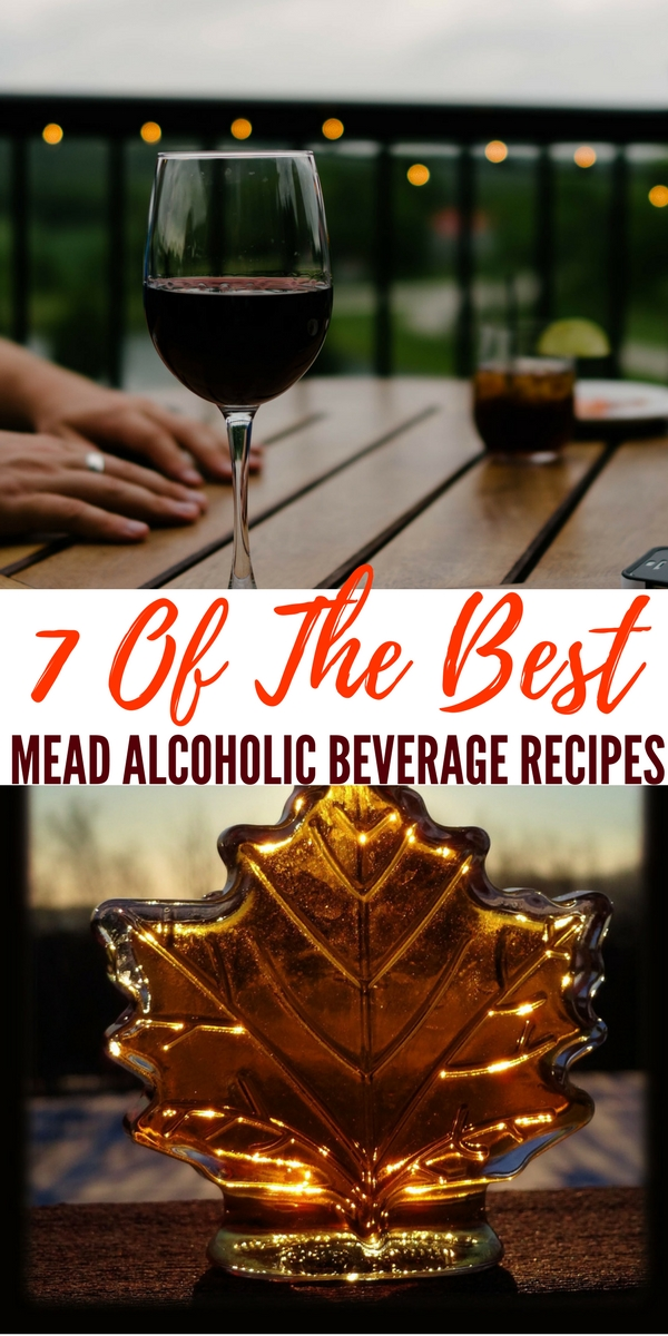 7 Mead Alcoholic Beverage Recipes ( Honey Based ) — Similar to grape wine, mead can be dry, semi-sweet, or sweet. My favorite is the sweet .. Just writing this I think I need to be making another batch.