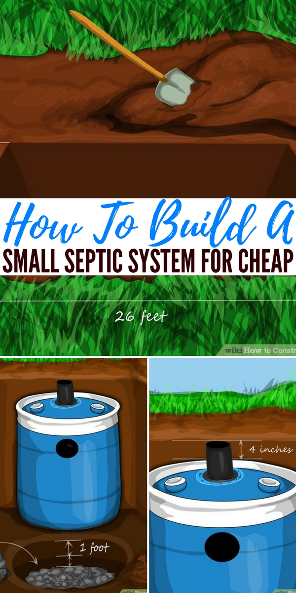 How To Build A Small Septic System For Cheap