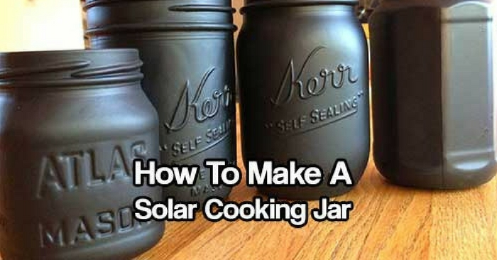 How To Make A Solar Cooking Jar & Split Pea and Potato Soup Recipe — If you are a lone wolf or have a limited budget and a solar oven is to expensive or to bulky for a bug out, then I have a simple small solution that's easy to make and easy to carry. THE SOLAR COOKING JAR.