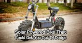 Solar Powered Bike That Could Get You Out Of Dodge — This solar powered bike could get your ass out of dodge and without the sound of a gas engine. This quiet beast could be your saving grace.