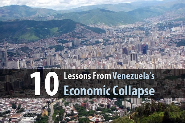 10 Lessons From Venezuela's Economic Collapse - When we look at what's happened to Venezuela - riots, poverty, food shortages, and general chaos - it's hard to believe that Venezuela used to be a rich and successful country. And considering it has the largest oil reserve in the world, it still should be. So what happened?
